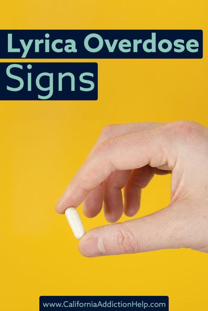 Lyrica overdose signs
