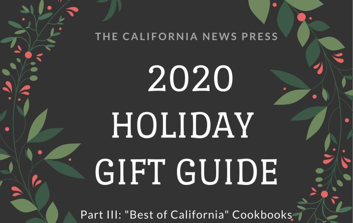 2020 Holiday Gift Guide Part III: Best of California Cookbooks graphic