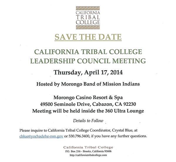 SAVE THE DATE - California Tribal College Leadership Meeting