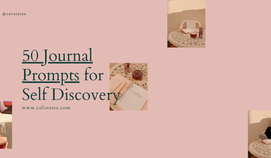 50 Journaling Prompts For Self Discovery