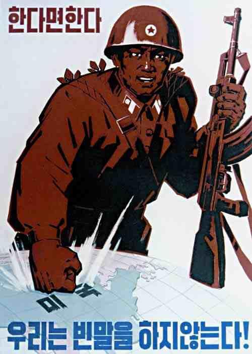 North Korean Propaganda Poster: We will