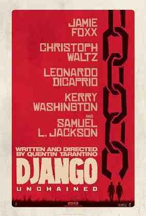 DJANGO UNCHAINED, US advance poster art, 2012.