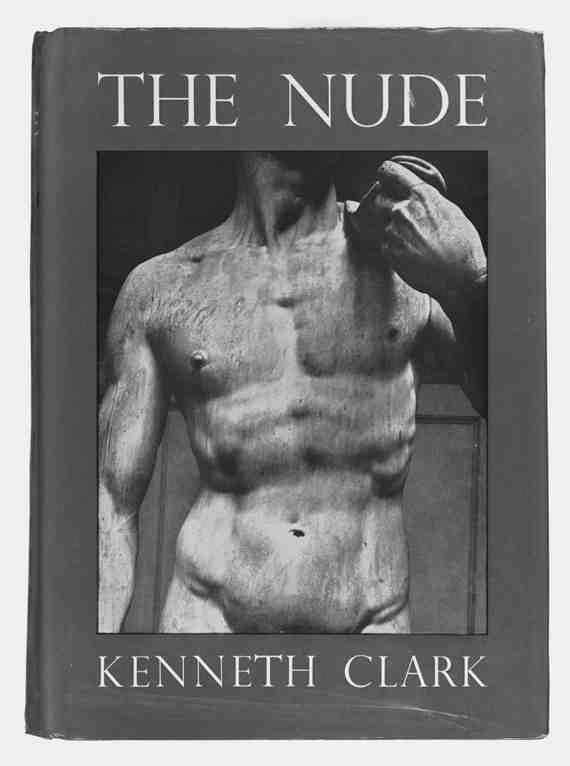 Front cover to Kenneth Clark, The Nude: A Study of Ideal Art