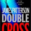 Double Cross by James Petterson