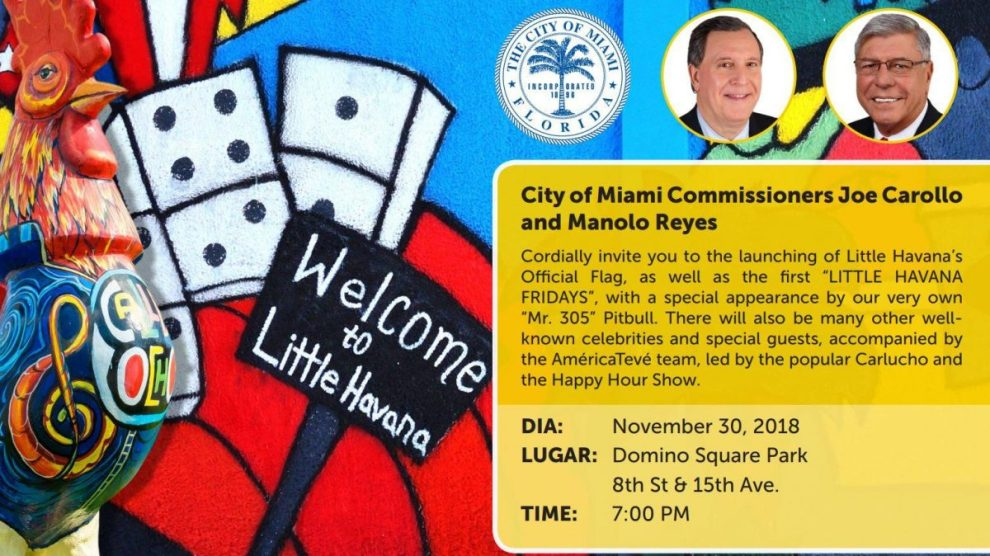 unvieling flag - Commissioner Joe Carollo invites you to the unveiling of the Little Havana flag