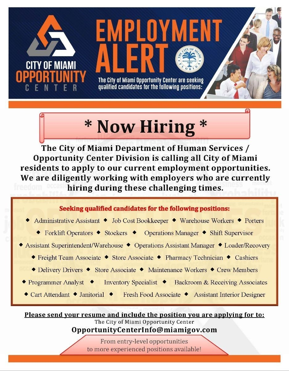 EMPLOYMENT ALERT LOW QUALITY - A Job in Miami Dade possible through the City?