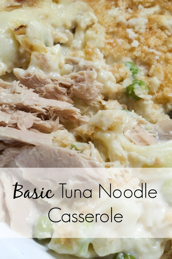 Sometimes you just want an easy dinner without all of the fuss. This tuna noodle casserole is as basic as it gets. And, there are options to make it a healthy version in parentheses. | tuna casserole | dinner recipes easy | easy recipes | comfort food