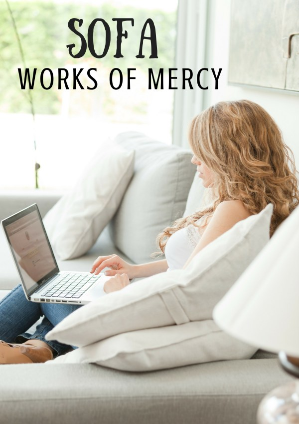Sofa Works of Mercy - easy charity from your couch