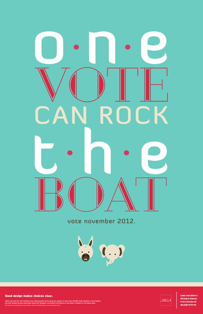 'One vote can rock the boat' slogan