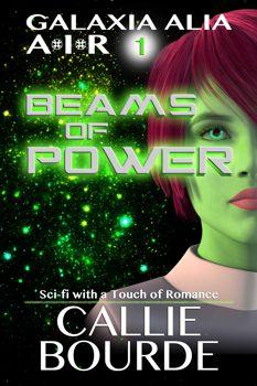 Beams of Power by Callie Bourde