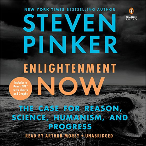 I started Enlightenment Now by…