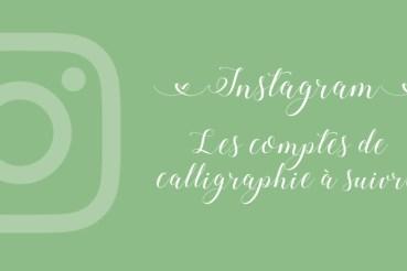 Calligraphique - compte instagram à suivre