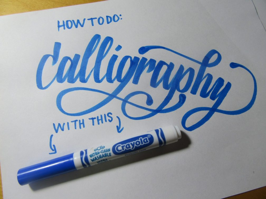 How to Do Calligraphy with a Crayola Marker Tutorial