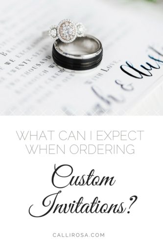 What Can I Expect When Ordering Custom Invitations CalliRosa San Antonio Wedding Stationer Calligrapher Calligraphy