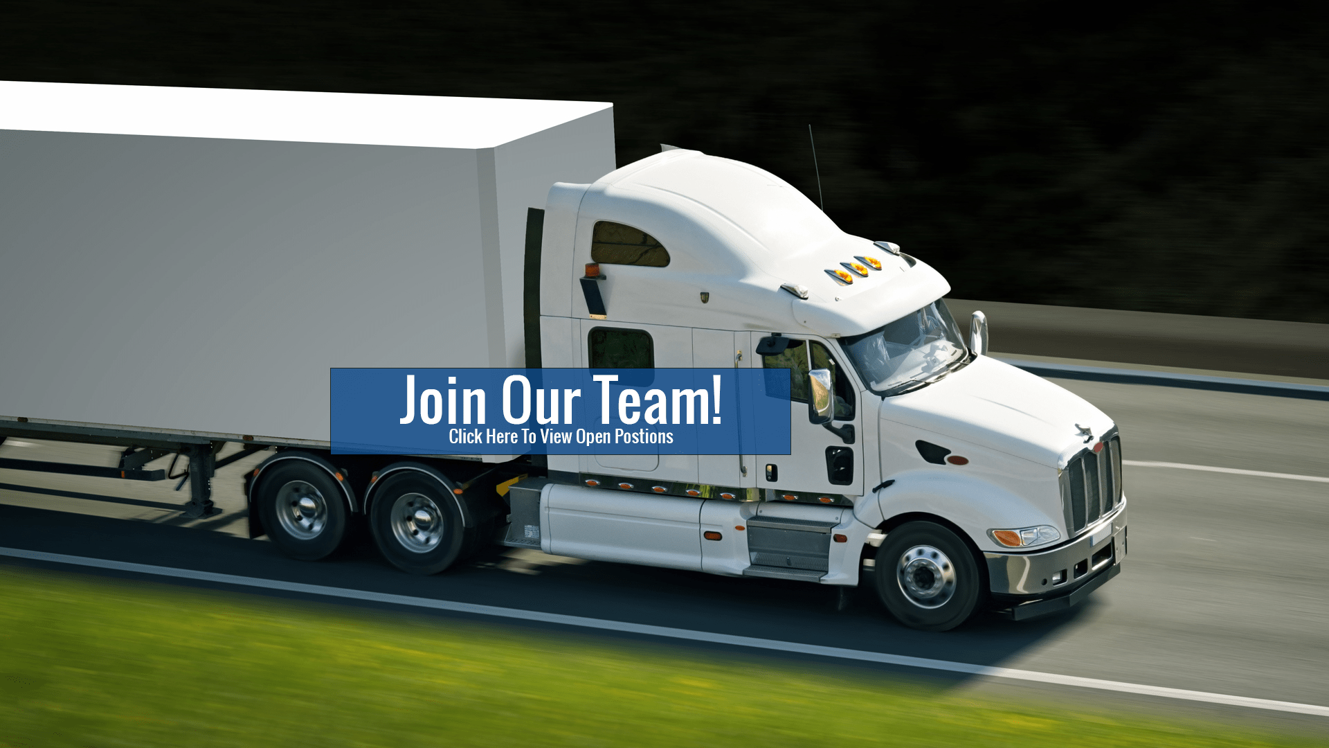 Join Our Team | CDL Truck Driver Staffing