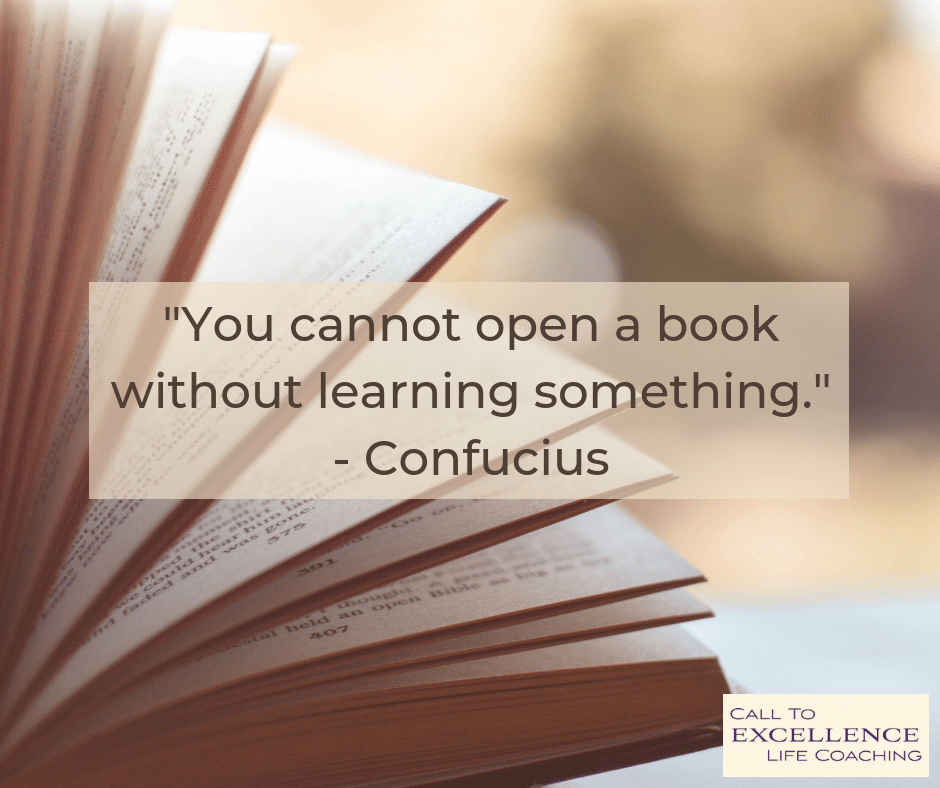 """You cannot open a book without learning something."" - Confucius"