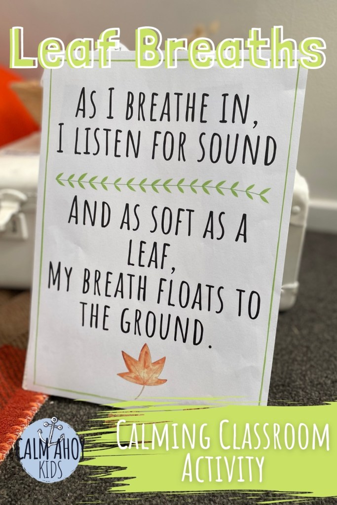 Leaf Breaths kids breathing Rhyme for home or classroom