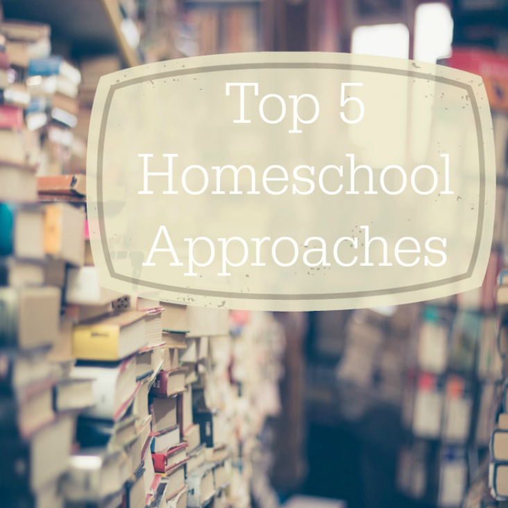 top 5 homeschool approaches