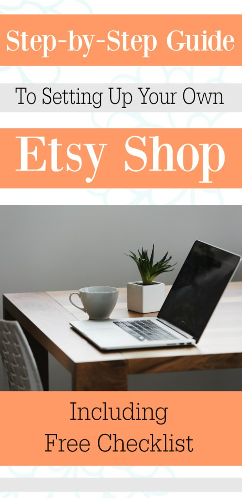 step-by-step-guide-to-setting-up-your-own-etsy-shop-free-checklist