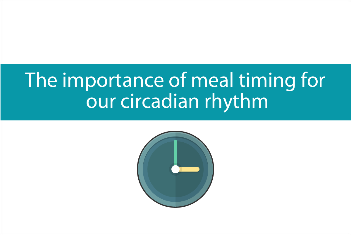 Importance of meal timing for circadian rhythm from CALMERme.com