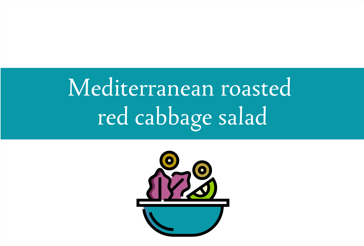 Blogheader for recipe for Mediterranean roasted red cabbage salad from CALMERme.com
