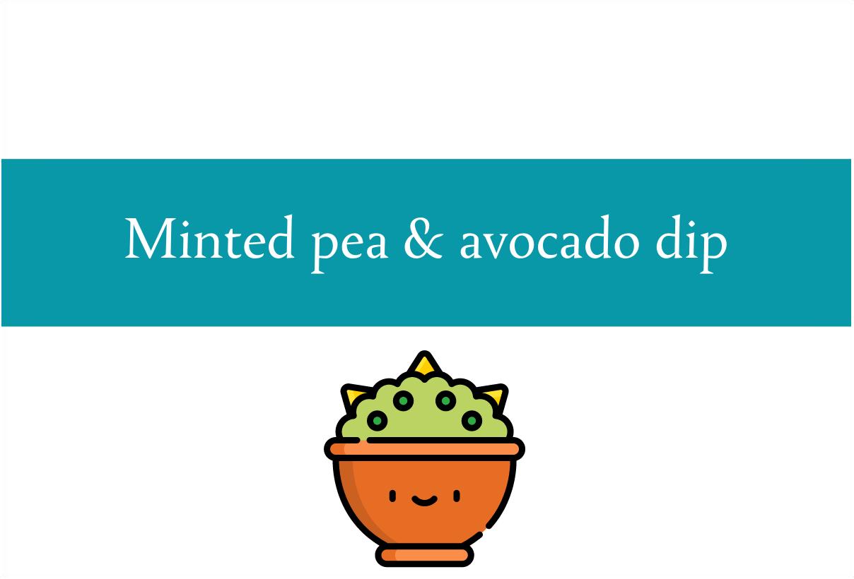 Blogheader for recipe for minted pea avocado dip recipe from CALMERme.com