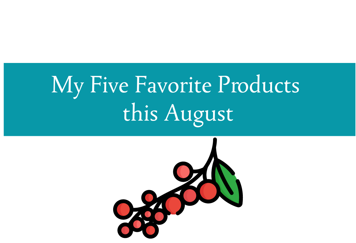 Five favorites for August from CALMERme.com