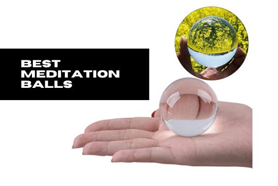 Best Meditation Balls