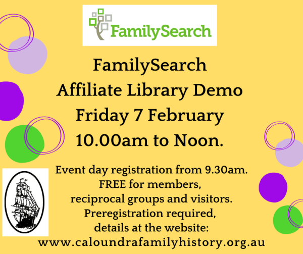 FamilySearch Affiliate Library Demo Friday 7 February 10.00am to Noon.