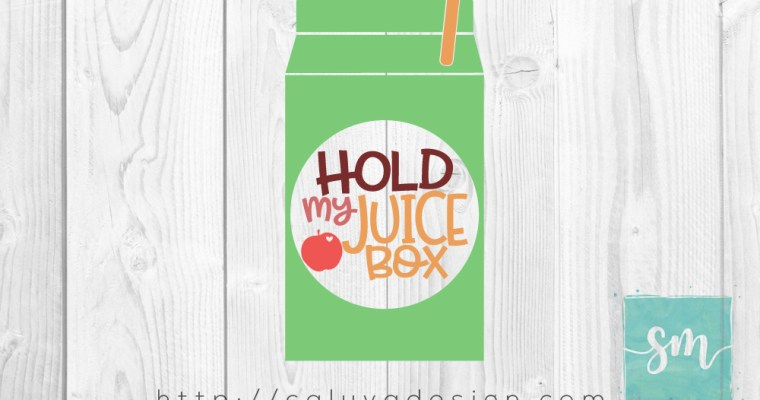 Free Hold My Juice Box SVG, PNG, EPS & DXF By Scribble Moma