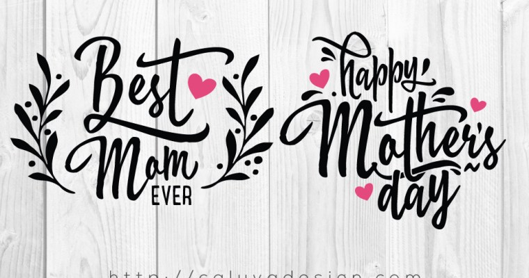 Free Mother's Day SVG, PNG, EPS & DXF