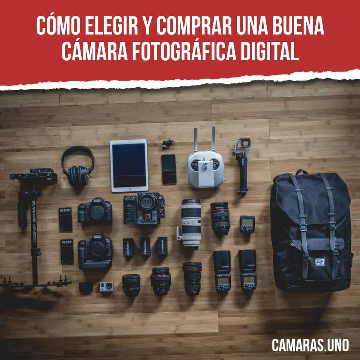 Cómo elegir y comprar una buena cámara fotográfica digital