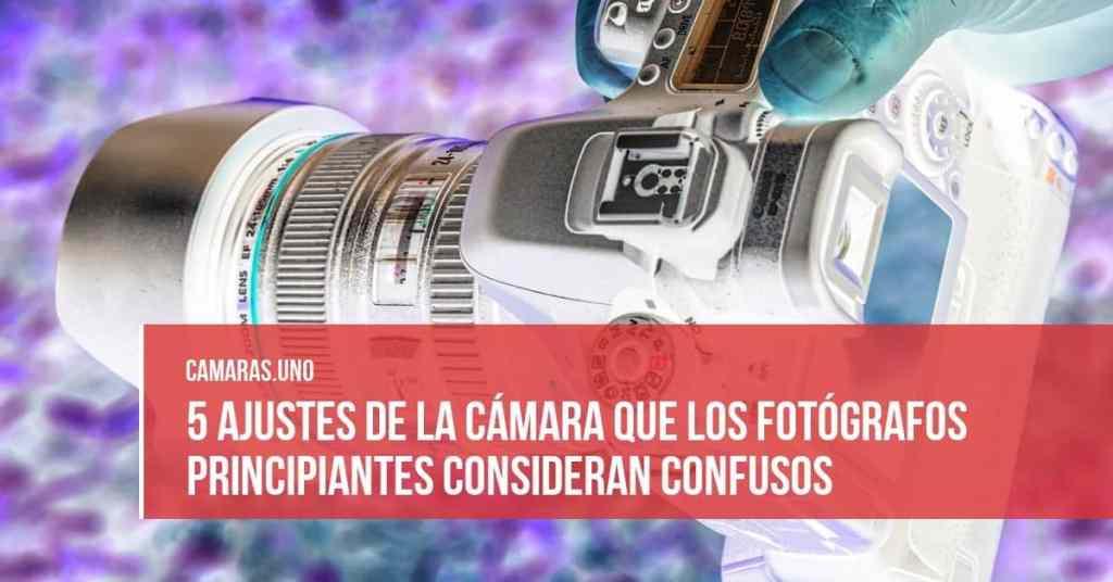 5 ajustes de la cámara que los fotógrafos principiantes consideran confusos
