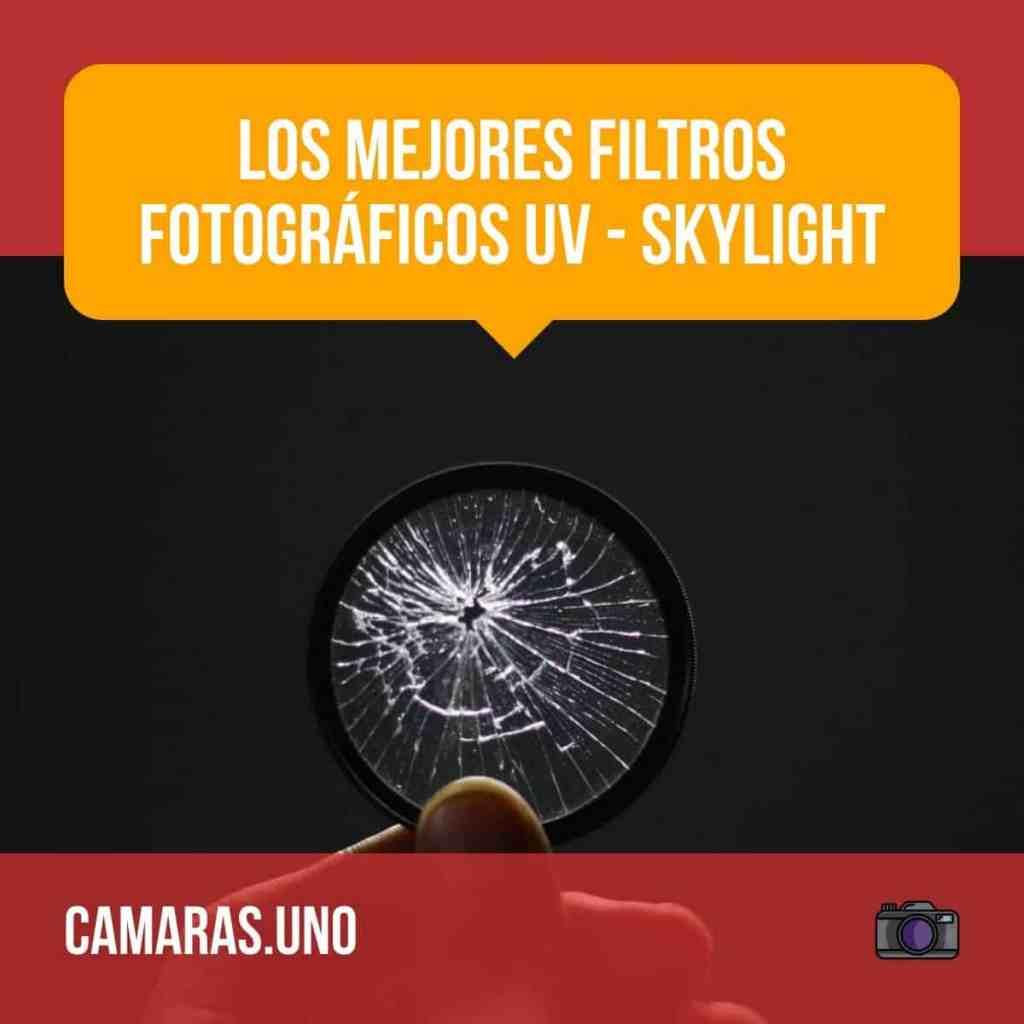 Los mejores filtros fotográficos UV - Skylight: ¿Por qué tu lente todavía necesita uno en la era de Photoshop?