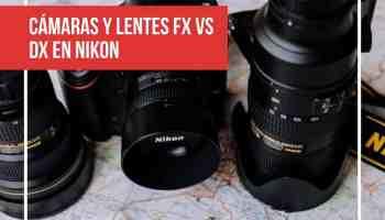 Cámaras y lentes FX vs DX: el factor de recorte de Nikon y objetivos recomendados