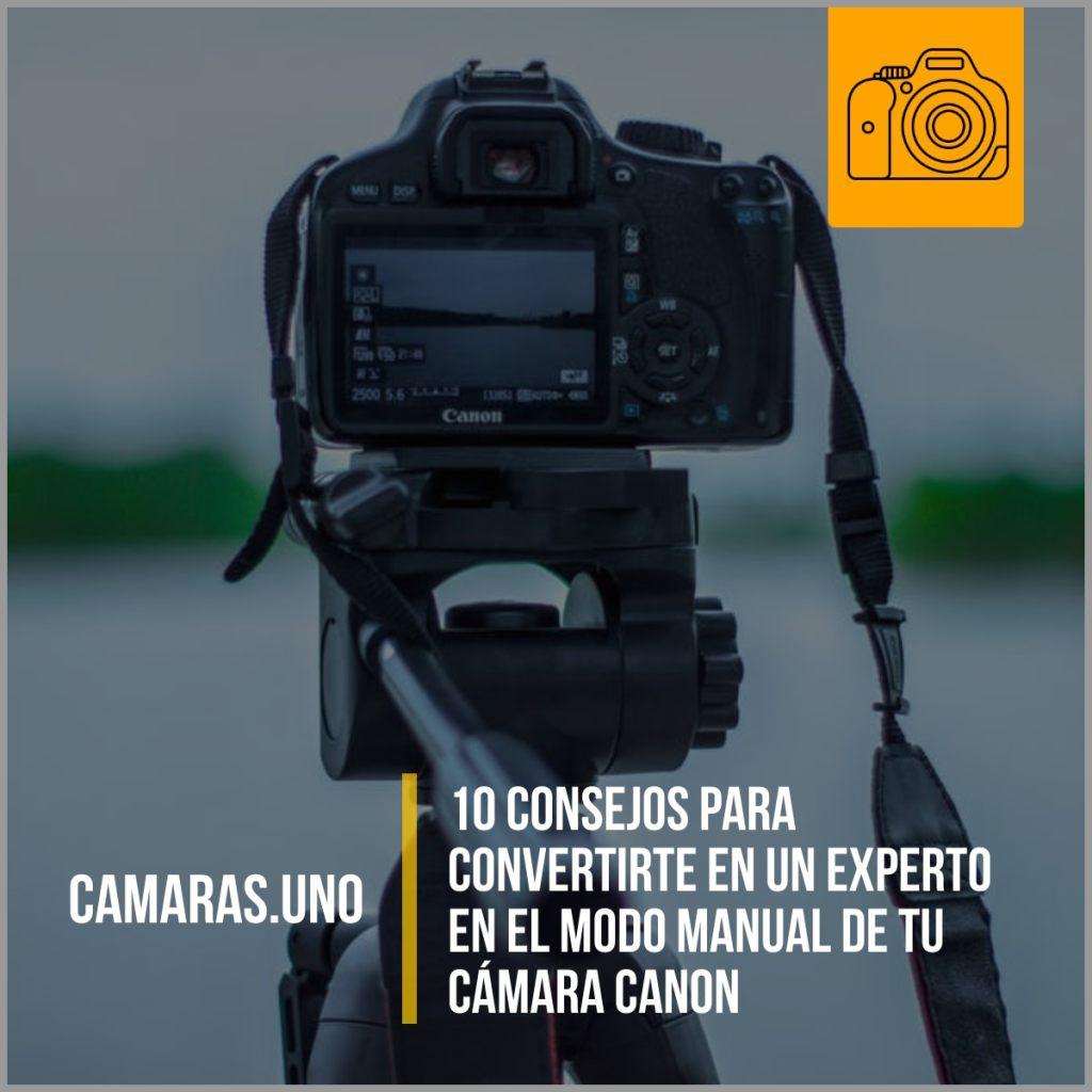10 consejos para convertirte en un experto en el modo manual de tu cámara Canon