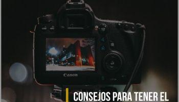 Consejos para tener el control absoluto de tu cámara réflex Canon