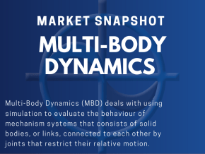 CAE Market Snapshot Multi-Body Dynamics (MBD) Multi-Body Dynamics (MBD) deals with using simulation to evaluate the behaviour of mechanism systems that consists of solid bodies, or links, connected to each other by joints that restrict their relative motion.