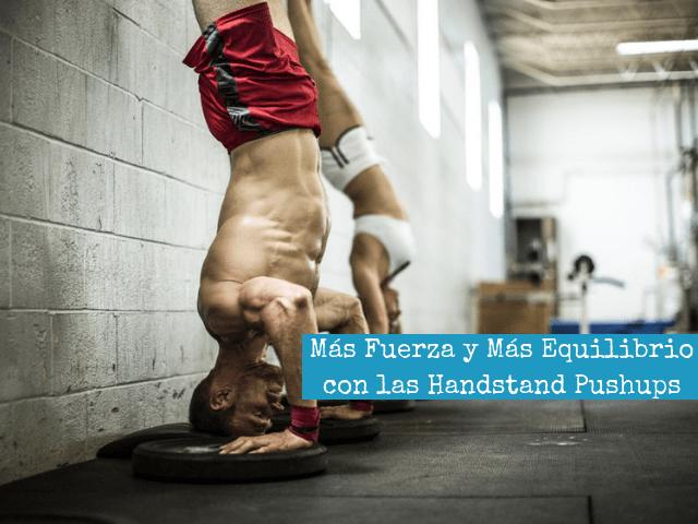 Mas Fuerza y Mas Equilibrio con las Handstand Pushups