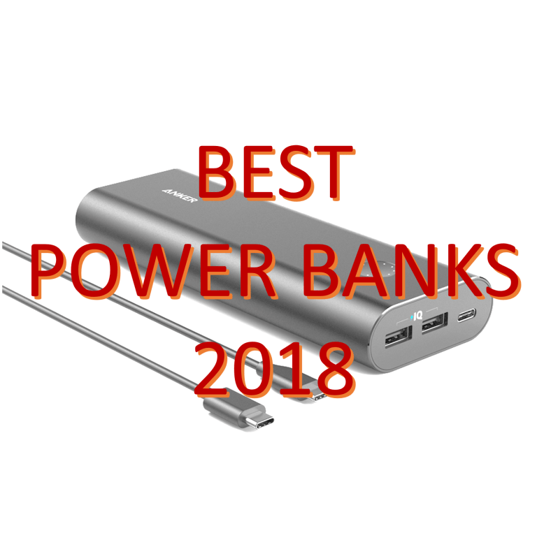Best Power Banks 2018