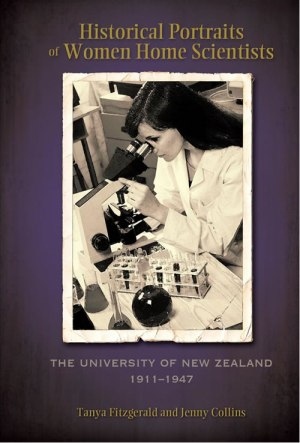 Cambria Press Historical Portraits of Women Home Scientists: The University Of New Zealand