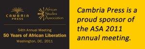 Cambria Press African Studies Association ASA 2011 Sponsor Washington DC