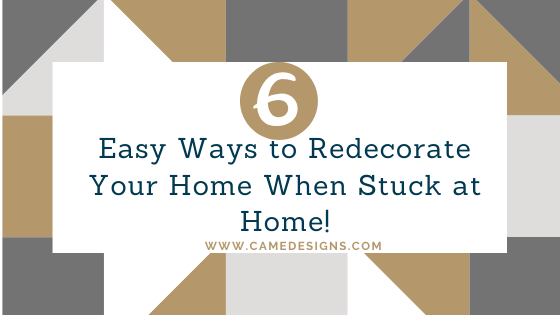 6easy ways to redecorate when stuck at home