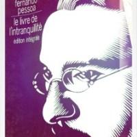 """""""je suis dans l'un de ces jours où je n'ai jamais eu d'avenir"""" Le livre de l'intranquillité, Lettre à Mario de Sa-Carneiro, F. Pessoa"""