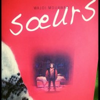 Première lignes#8 Soeurs, Wajdi Mouawad, Leméac, Actes Sud Papiers