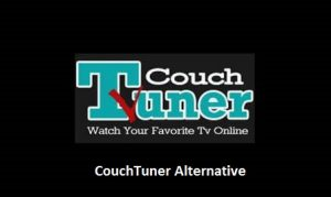 3 Best Alternatives of CouchTuner2