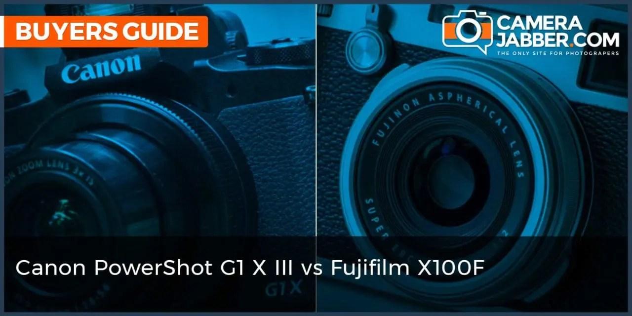 Canon PowerShot G1 X Mark III vs Fujifilm X100F