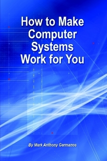 How to Make Computer Systems Work for You - free download