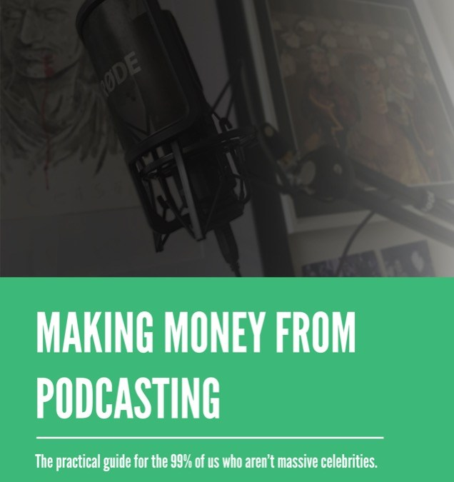 How To Make Money From Podcasting