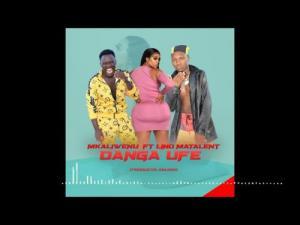 Download Mkaliwenu Ft. Lino – Danga Ufe